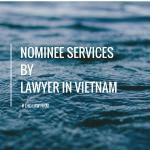 NOMINEE SHAREHOLDER VIETNAM - NOMINEE IN VIETNAMESE