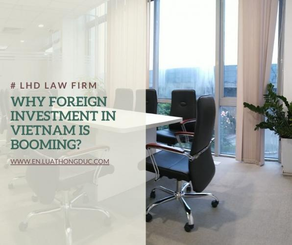 WHY VIETNAM ATTRACTIVE TO FOREIGN INVESTORS ?