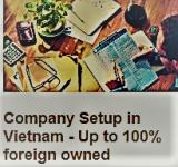 BUSINESS LICENSE VIETNAM - SETTING UP FOREIGN COMPANY IN VIETNAM